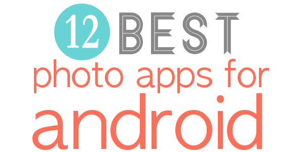 Photo Apps for Android
