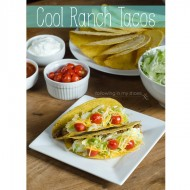 Homemade Cool Ranch Tacos