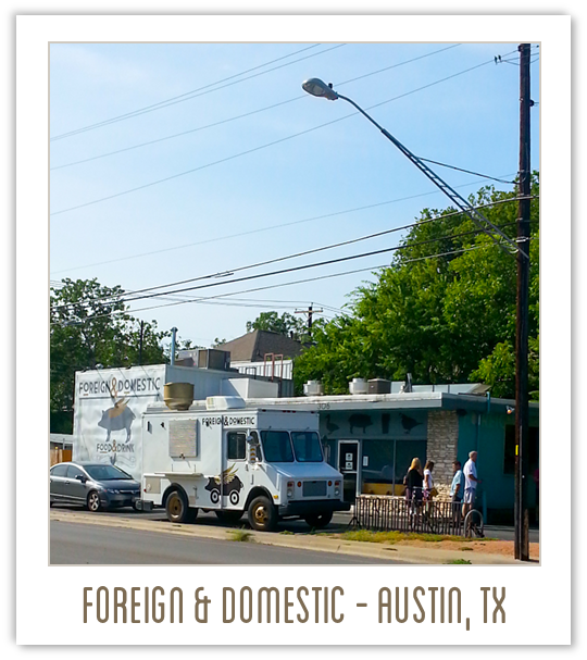 Foreign and Domestic Restaurant in Austin