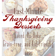 Last-Minute EASY Thanksgiving Desserts