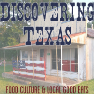 Texas Good Eats: Food, Festivals and Markets