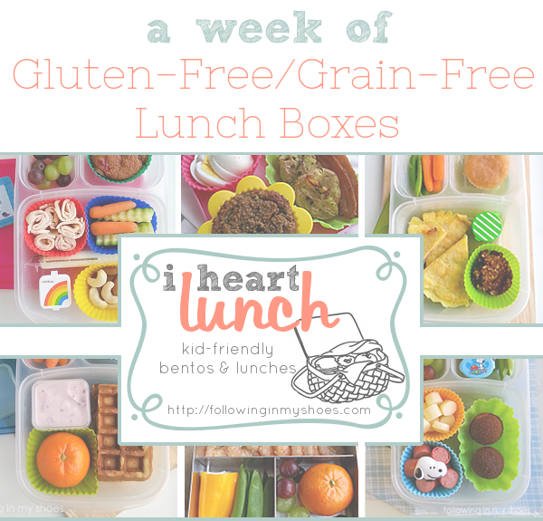i heart lunch weekly school lunch series -- GRAIN FREE ideas