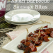 Slow Cooker Asian Barbecue Sausage Bites