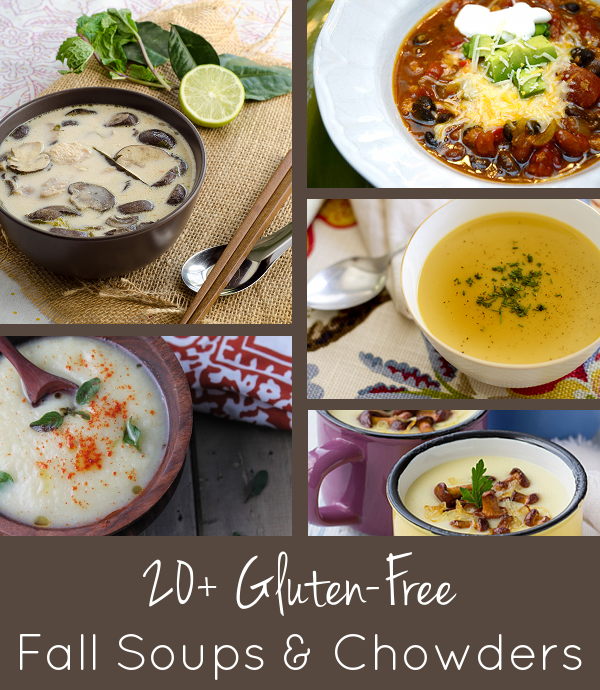 Gluten Free Fall Soups and Chowders - over 20 recipes for family-friendly comfort food