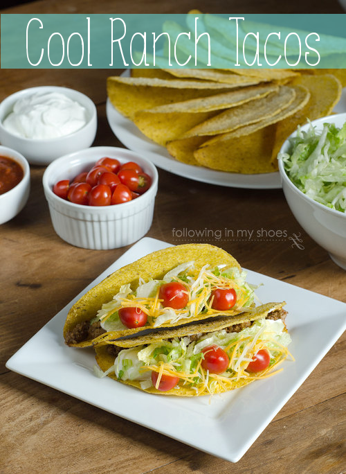 Cool Ranch Tacos and other 30-Minute Meals