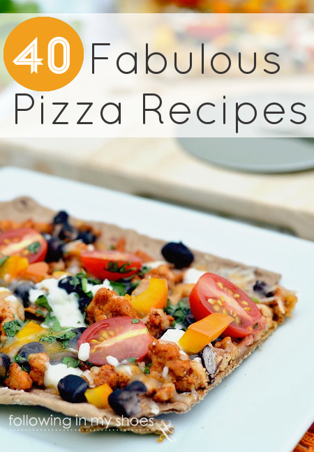40 Fabulous Pizza Recipes: Meaty, Vegetarian, Paleo ... even Breakfast and Dessert Pizzas!