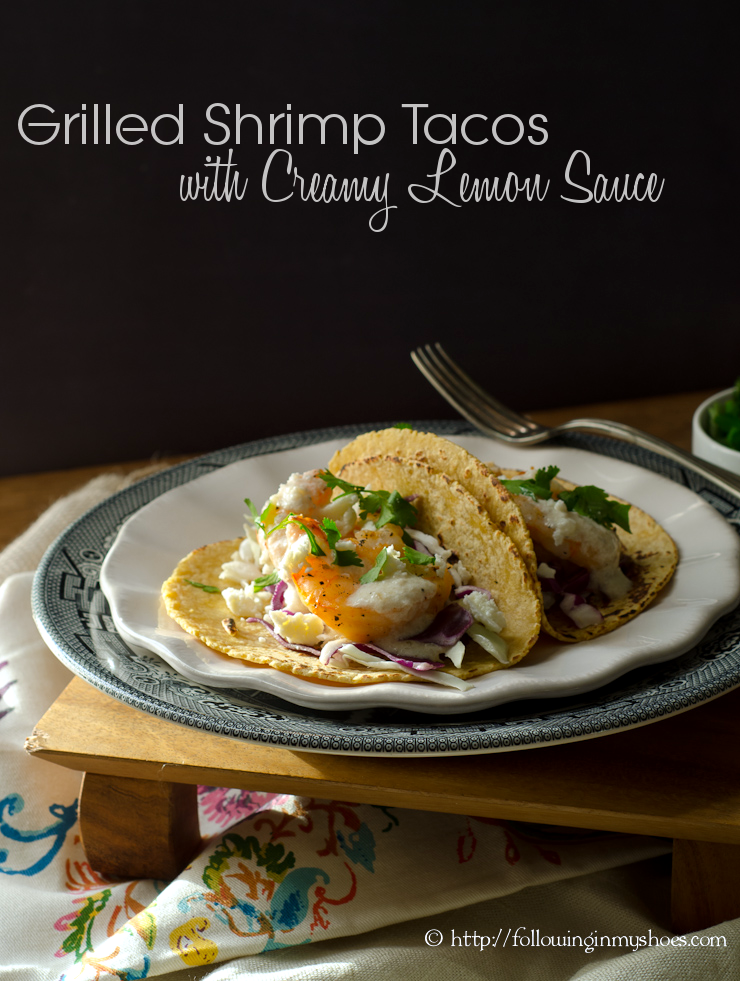 Grilled Shrimp Tacos with Creamy Lemon Sauce